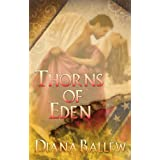 Thorns of Eden ~ Diana Ballew