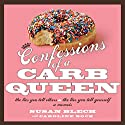 Confessions of a Carb Queen: A Memoir Audiobook by Susan Blech, Caroline Bock Narrated by Aimee Jolson