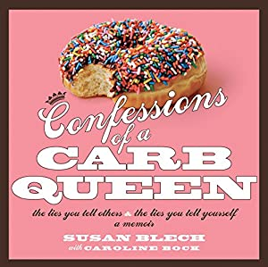 Confessions of a Carb Queen Audiobook