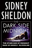 The Dark Side of Midnight: Featuring the Other Side of Midnight, Rage of Angels, Bloodline