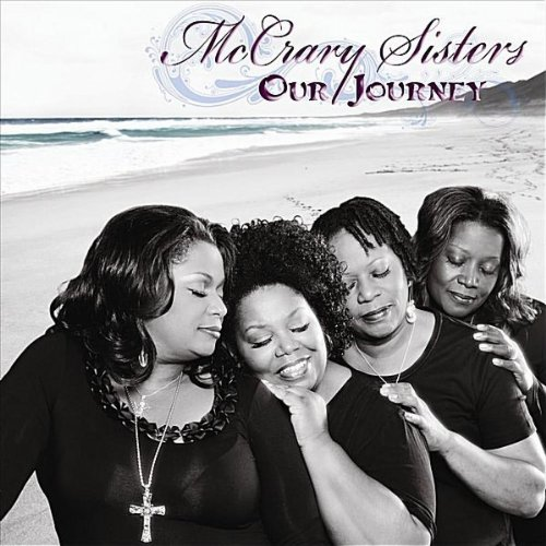 The McCrary Sisters - Our Journey