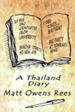 img - for A Thailand Diary book / textbook / text book