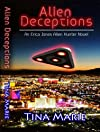 Alien Deceptions (Erica Jones Alien Hunter)