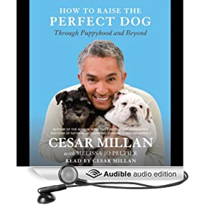 Amazon.com: How to Raise the Perfect Dog: Through Puppyhood and Beyond