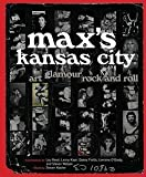 img - for Steven Kasher: Max's Kansas City : Art, Glamour, Rock and Roll (Hardcover); 2010 Edition book / textbook / text book
