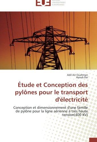 Etude et conception des pylones pour le transport d for Etude de conception