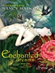 Enchanted Dreams: Erotic Tales of the...