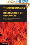 Thermodynamics and the Destruction of...