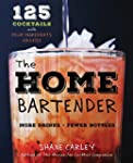 The Home Bartender: 125 Cocktails Mad...