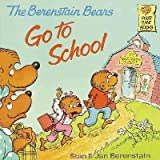 Berenstain Bears Go to School (0394837231) by Stan Berenstain