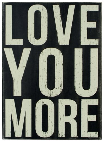 Primitives By Kathy Box Sign, Love You More (Tabletop Love Sign compare prices)