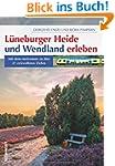 L�neburger Heide und Wendland erleben...