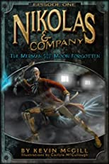Nikolas and Company: The Merman and The Moon Forgotten #1