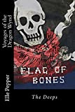 Voyages of the Dragon Wynd: The Deeps (Flag of Bones: Book 2)