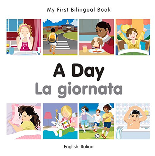 A Day (My First Bilingual Book)