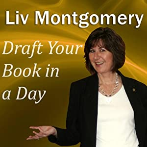 Draft Your Book in a Day | [Liv Montgomery]
