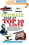 The Ultimate Book of Top Ten Lists: A...