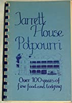 Jarrett House Potpourri by Marie Cagle