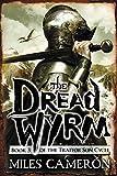 The Dread Wyrm (Traitor Son Cycle)
