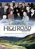 Take The High Road - Volume 12 Episodes 67 - 71 [DVD]