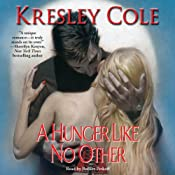 A Hunger Like No Other: Immortals After Dark, Book 1 | Kresley Cole