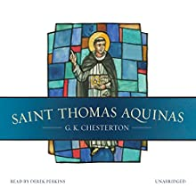 Saint Thomas Aquinas Audiobook by G. K. Chesterton Narrated by Derek Perkins
