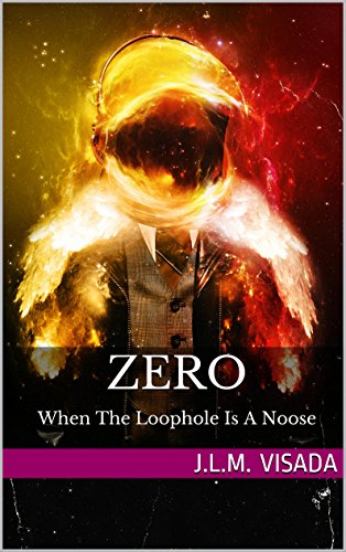 Zero: When The Loophole Is A Noose