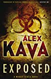 Exposed - Maggie O'dell Novel (0778302598) by Kava, Alex