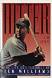 img - for Hitter: The Life and Turmoils of Ted Williams book / textbook / text book