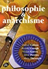 Philosophie & anarchisme par Colson