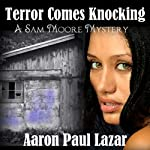 Terror Comes Knocking (       UNABRIDGED) by Aaron Paul Lazar Narrated by Robert King Ross