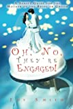 Oh No, They're Engaged!: A Sanity Guide for the Mother of the Bride or Groom