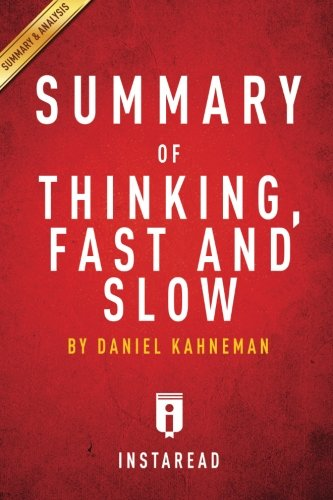 Summary of Thinking, Fast and Slow: by Daniel Kahneman   Includes Analysis (Thinking Fast An Slow compare prices)