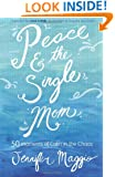 Peace and the Single Mom