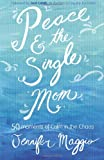 img - for Peace and the Single Mom book / textbook / text book