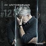 Im Untergrund (Glashaus 12) | Christian Gailus