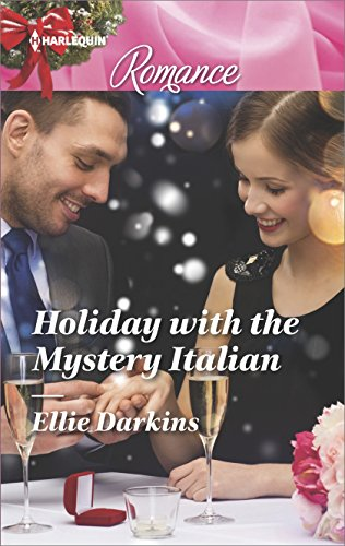 Holiday with the Mystery Italian (Harlequin Romance)