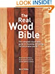The Real Wood Bible: The Complete Ill...