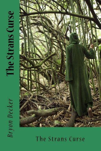Book: The Strans Curse by Bryon Decker
