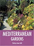 Success With Mediterranean Gardens