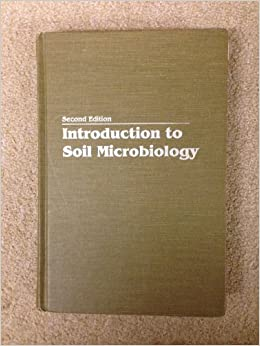 Introduction to soil microbiology martin alexander for Soil microbiology