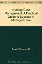 Case Management A Practical Guide for Education and Practice by Powell