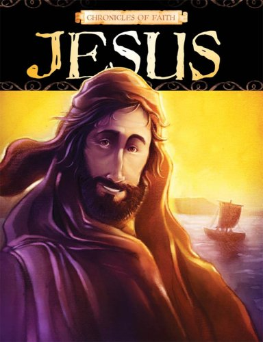 Chronicles Of Faith - Jesus, Barbour Publishing