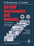 img - for AO/ASIF Instruments and Implants: A Technical Manual book / textbook / text book