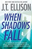 When Shadows Fall <br>(A Samantha Owens Novel)	 by  J.T. Ellison in stock, buy online here