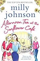 Afternoon Tea at the Sunflower Caf� (English Edition)