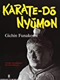 Karate Do Nyumon. (Herakles) (Spanish Edition) (842551441X) by Gichin Funakoshi