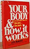 Your Body and How It Works