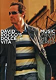 Music form the TV Series, David Rocco's Dolce Vita
