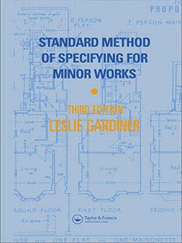 Standard Method of Specifying for Minor Works